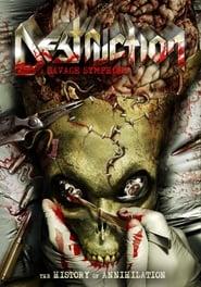 Destruction – A Savage Symphony: The History of Annihilation movie full