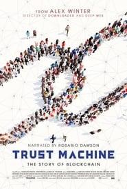 Trust Machine: The Story of Blockchain (2020) 'Full Movie' Rosario Dawson Futurism Studios