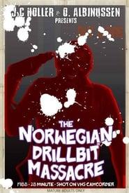 The Norwegian Drillbit Massacre (1988)