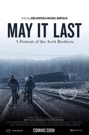 Image for movie May It Last: A Portrait of the Avett Brothers (2017)