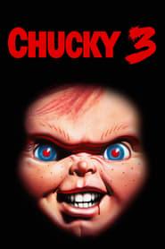Chucky 3 streaming vf