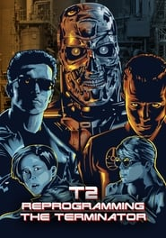 image for movie T2: Reprogramming The Terminator ()