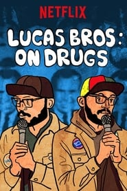 Lucas Brothers: On Drugs streaming vf
