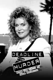 Deadline for Murder: From the Files of Edna Buchanan streaming vf