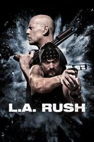 L.A. Rush streaming vf