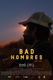Bad Hombres streaming vf
