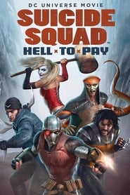 Suicide Squad : Hell to Pay Poster