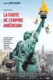 La Chute de l'Empire américain streaming vf