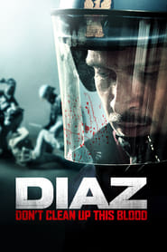 Diaz - Don't Clean Up This Blood (2012)