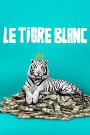 Le tigre blanc streaming vf