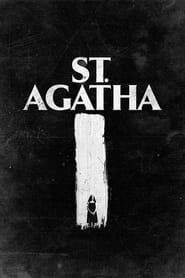 St. Agatha streaming vf