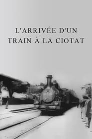 The Arrival of a Train at La Ciotat (1896)