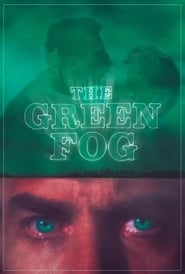 image for The Green Fog (2018)
