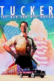 Tucker : L'homme et son rêve streaming vf