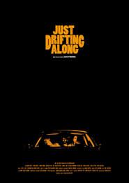 Just Drifting Along Poster
