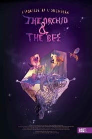 The Orchid And The Bee streaming vf