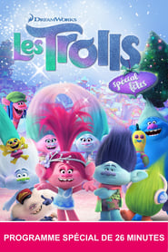 Les Trolls : Spécial fêtes streaming vf