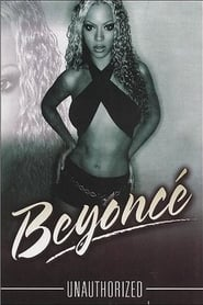 image for movie Beyoncé: Unauthorized (2003)