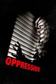 Oppression streaming vf