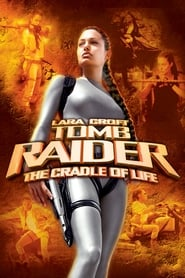 Lara Croft: Tomb Raider - The Cradle of Life streaming vf