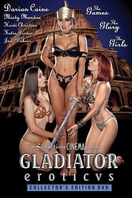 Watch Full Movie Gladiator Eroticvs: The Lesbian Warriors (2001)