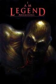 I Am Legend Awakening (2008)