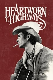 Heartworn Highways streaming vf