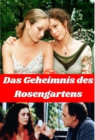 Das Geheimnis des Rosengartens (2000)