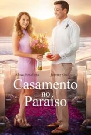 Casamento no Paraíso Dublado Online