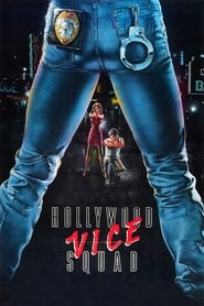 image for movie Hollywood Vice Squad (1986)