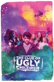 The Club of Ugly Children (2019)
