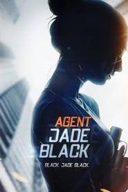 Agent Jade Black streaming vf