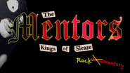 Image for movie The Mentors: Kings of Sleaze Rockumentary (2017)