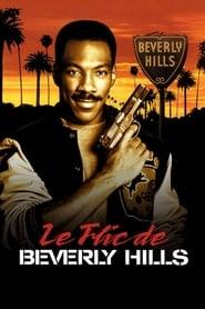 Le Flic de Beverly Hills streaming vf