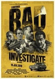 Bad Investigate streaming vf