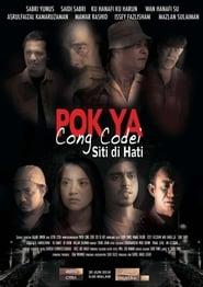 Pok Ya Cong Codei: Siti Di Hati Poster