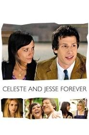 Celeste & Jesse Forever streaming vf