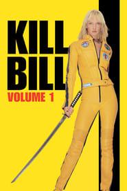 Kill Bill: Volume 1 streaming vf