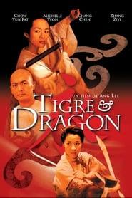 Tigre et Dragon streaming vf