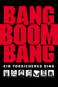 Bang Boom Bang Poster
