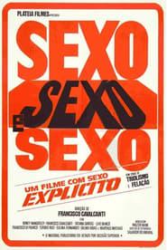 Sexo, Sexo e Sexo (1984)
