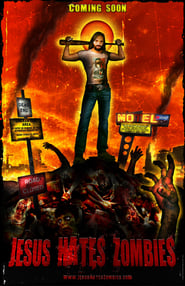 Jesus Hates Zombies ()