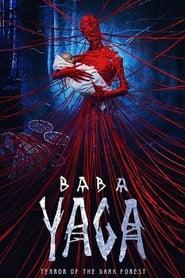 Baba Yaga: Terror of the Dark Forest streaming vf