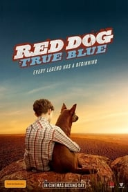 Red Dog: True Blue Full online