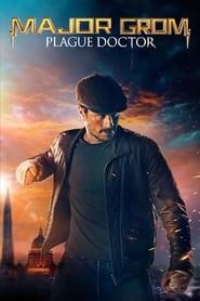 Major Grom: Plague Doctor (2021)