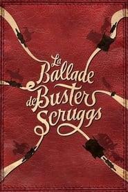 La Ballade de Buster Scruggs streaming vf