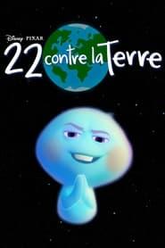 22 contre la Terre streaming vf