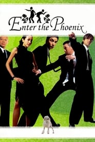 image for movie Enter the Phoenix (2004)
