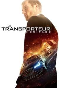 Le Transporteur - Héritage streaming vf