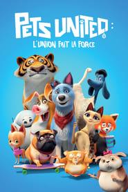 Pets United : L'union fait la force streaming vf